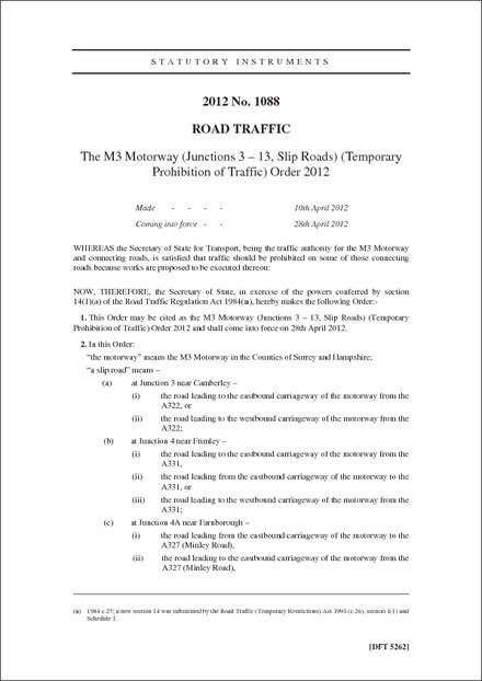 The M3 Motorway (Junctions 3 - 13, Slip Roads) (Temporary Prohibition of Traffic) Order 2012