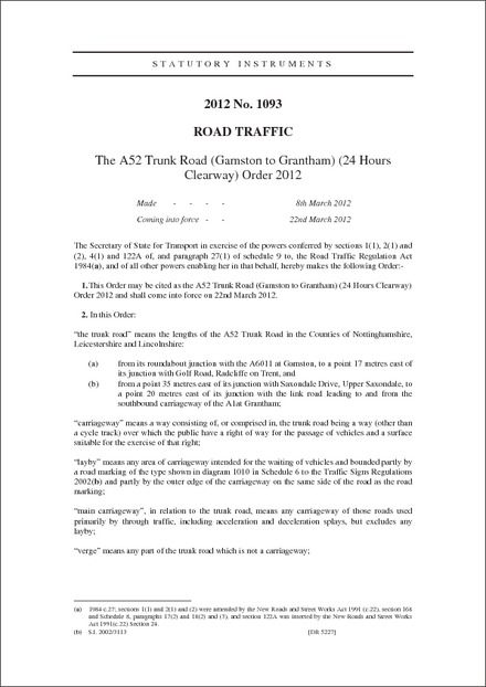 The A52 Trunk Road (Gamston to Grantham) (24 Hours Clearway) Order 2012