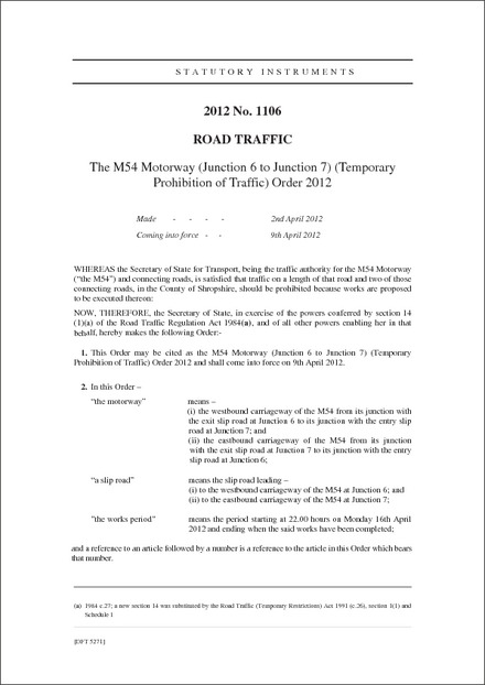 The M54 Motorway (Junction 6 to Junction 7) (Temporary Prohibition of Traffic) Order 2012
