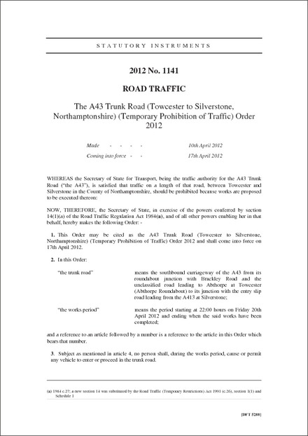 The A43 Trunk Road (Towcester to Silverstone, Northamptonshire) (Temporary Prohibition of Traffic) Order 2012