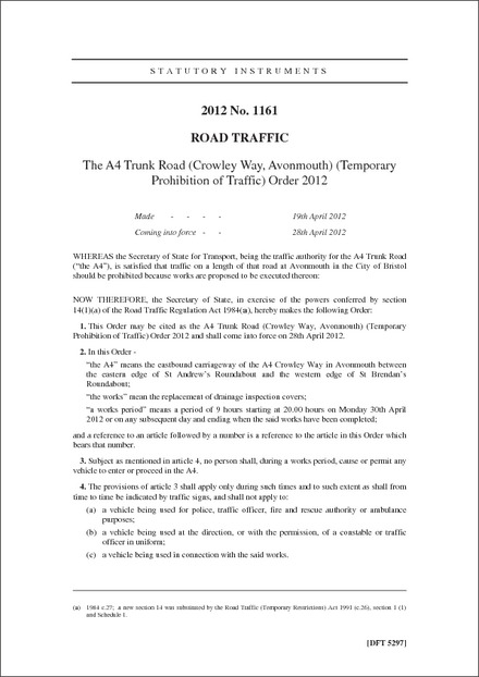 The A4 Trunk Road (Crowley Way, Avonmouth) (Temporary Prohibition of Traffic) Order 2012