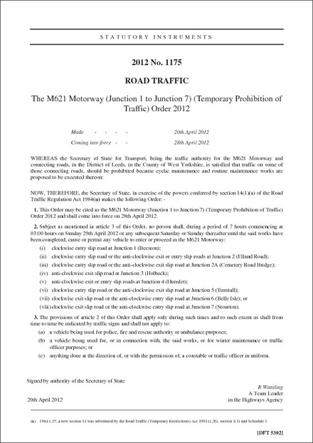 The M621 Motorway (Junction 1 to Junction 7) (Temporary Prohibition of Traffic) Order 2012