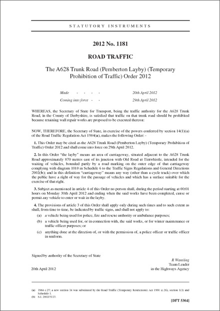 The A628 Trunk Road (Pemberton Layby) (Temporary Prohibition of Traffic) Order 2012