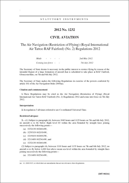 The Air Navigation (Restriction of Flying) (Royal International Air Tattoo RAF Fairford) (No. 2) Regulations 2012
