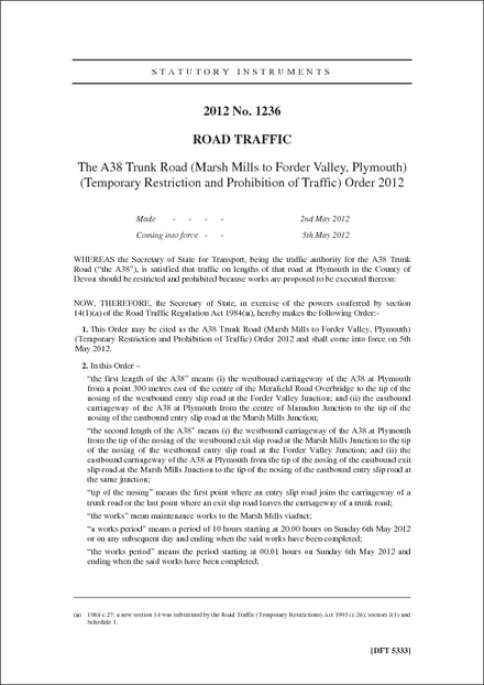 The A38 Trunk Road (Marsh Mills to Forder Valley, Plymouth) (Temporary Restriction and Prohibition of Traffic) Order 2012
