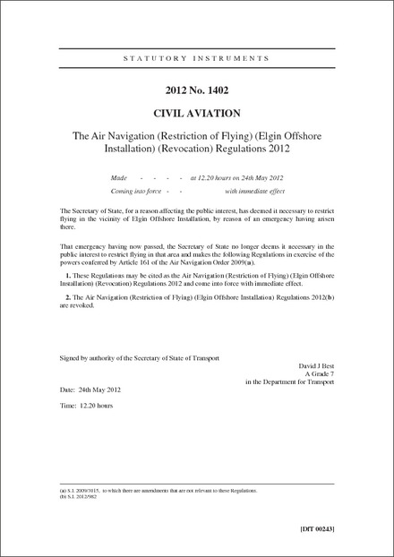 The Air Navigation (Restriction of Flying) (Elgin Offshore Installation) (Revocation) Regulations 2012