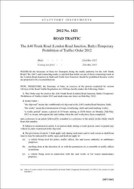 The A46 Trunk Road (London Road Junction, Bath) (Temporary Prohibition of Traffic) Order 2012