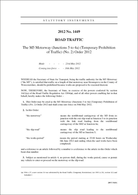 The M5 Motorway (Junctions 5 to 4a) (Temporary Prohibition of Traffic) (No. 2) Order 2012