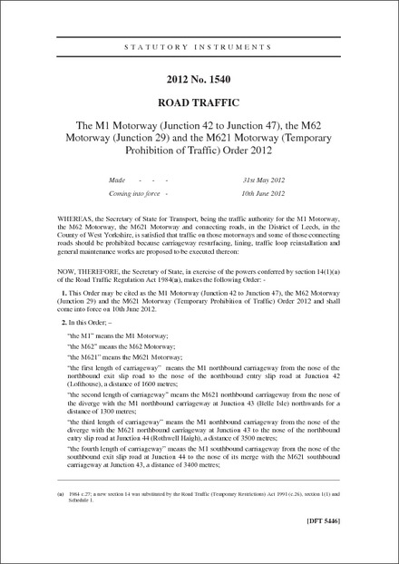 The M1 Motorway (Junction 42 to Junction 47), the M62 Motorway (Junction 29) and the M621 Motorway (Temporary Prohibition of Traffic) Order 2012