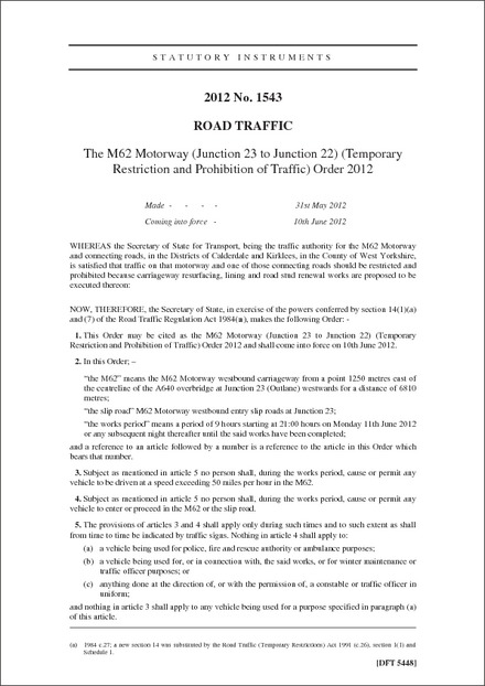 The M62 Motorway (Junction 23 to Junction 22) (Temporary Restriction and Prohibition of Traffic) Order 2012