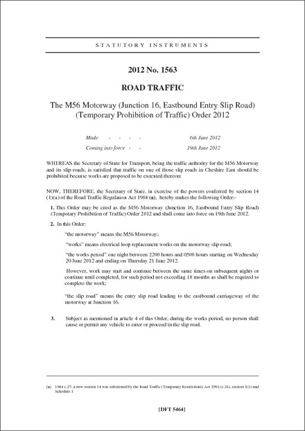 The M56 Motorway (Junction 16, Eastbound Entry Slip Road) (Temporary Prohibition of Traffic) Order 2012