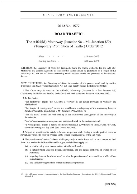 The A404(M) Motorway (Junction 9a - M4 Junction 8/9) (Temporary Prohibition of Traffic) Order 2012