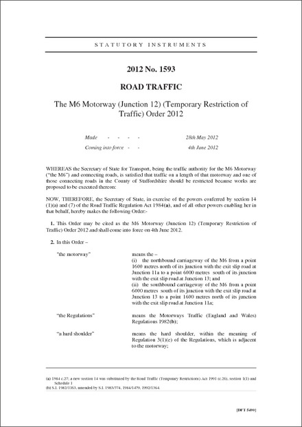 The M6 Motorway (Junction 12) (Temporary Restriction of Traffic) Order 2012
