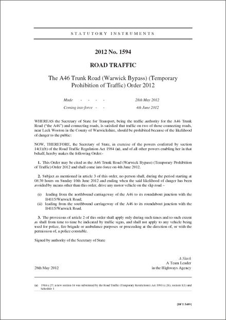 The A46 Trunk Road (Warwick Bypass) (Temporary Prohibition of Traffic) Order 2012