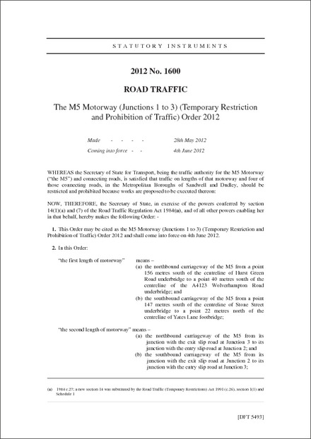 The M5 Motorway (Junctions 1 to 3) (Temporary Restriction and Prohibition of Traffic) Order 2012
