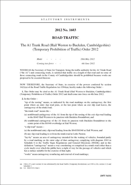 The A1 Trunk Road (Hail Weston to Buckden, Cambridgeshire) (Temporary Prohibition of Traffic) Order 2012