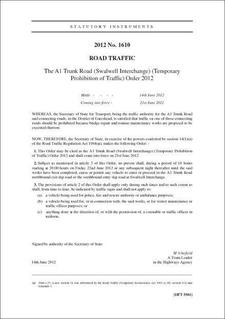 The A1 Trunk Road (Swalwell Interchange) (Temporary Prohibition of Traffic) Order 2012