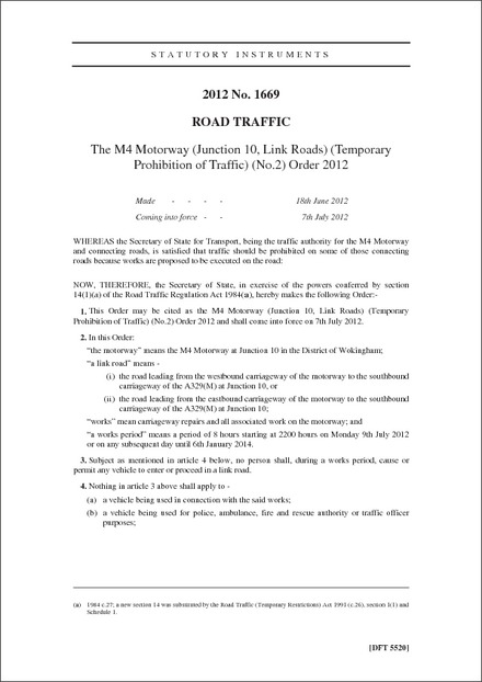 The M4 Motorway (Junction 10, Link Roads) (Temporary Prohibition of Traffic) (No.2) Order 2012