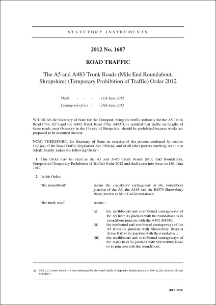 The A5 and A483 Trunk Roads (Mile End Roundabout, Shropshire) (Temporary Prohibition of Traffic) Order 2012