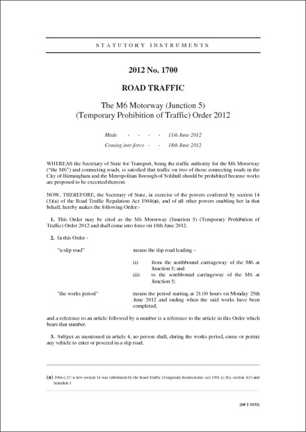 The M6 Motorway (Junction 5) (Temporary Prohibition of Traffic) Order 2012