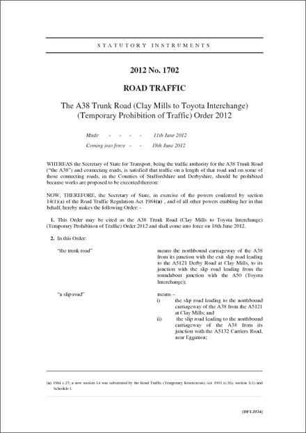 The A38 Trunk Road (Clay Mills to Toyota Interchange) (Temporary Prohibition of Traffic) Order 2012