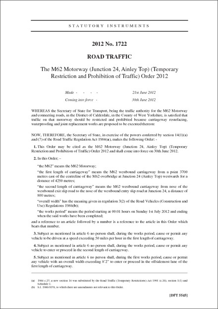 The M62 Motorway (Junction 24, Ainley Top) (Temporary Restriction and Prohibition of Traffic) Order 2012