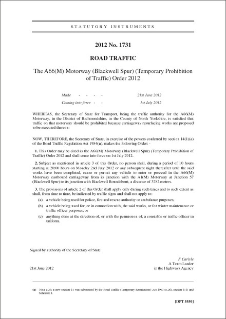 The A66(M) Motorway (Blackwell Spur) (Temporary Prohibition of Traffic) Order 2012