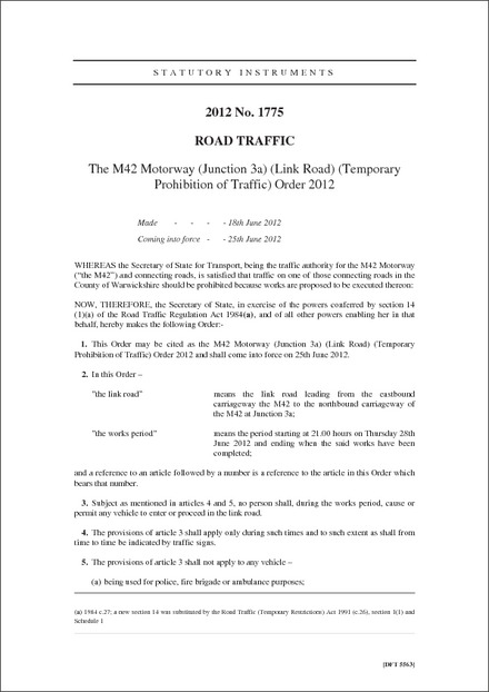 The M42 Motorway (Junction 3a) (Link Road) (Temporary Prohibition of Traffic) Order 2012