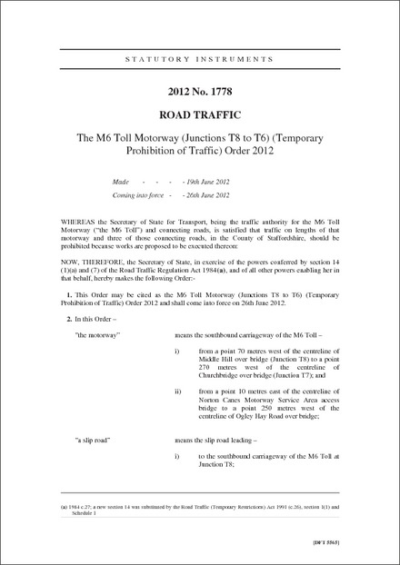 The M6 Toll Motorway (Junctions T8 to T6) (Temporary Prohibition of Traffic) Order 2012