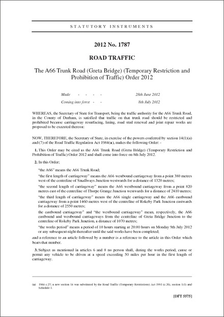 The A66 Trunk Road (Greta Bridge) (Temporary Restriction and Prohibition of Traffic) Order 2012