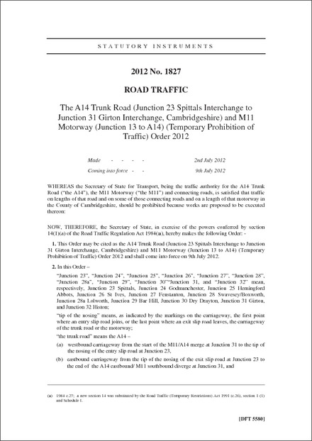 The A14 Trunk Road (Junction 23 Spittals Interchange to Junction 31 Girton Interchange, Cambridgeshire) and M11 Motorway (Junction 13 to A14) (Temporary Prohibition of Traffic) Order 2012
