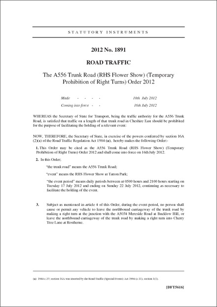The A556 Trunk Road (RHS Flower Show) (Temporary Prohibition of Right Turns) Order 2012