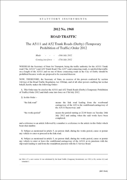 The A5111 and A52 Trunk Roads (Derby) (Temporary Prohibition of Traffic) Order 2012