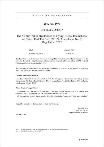 The Air Navigation (Restriction of Flying) (Royal International Air Tattoo RAF Fairford) (No. 2) (Amendment No. 2) Regulations 2012