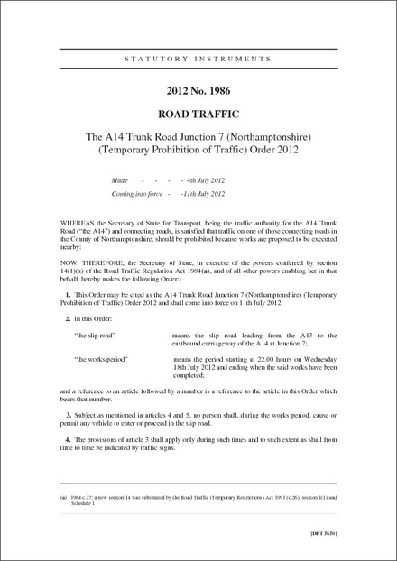 The A14 Trunk Road Junction 7 (Northamptonshire) (Temporary Prohibition of Traffic) Order 2012