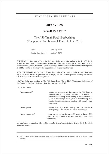 The A50 Trunk Road (Derbyshire) (Temporary Prohibition of Traffic) Order 2012