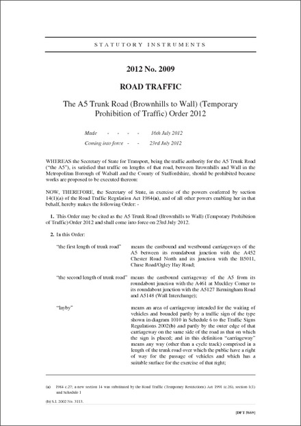 The A5 Trunk Road (Brownhills to Wall) (Temporary Prohibition of Traffic) Order 2012