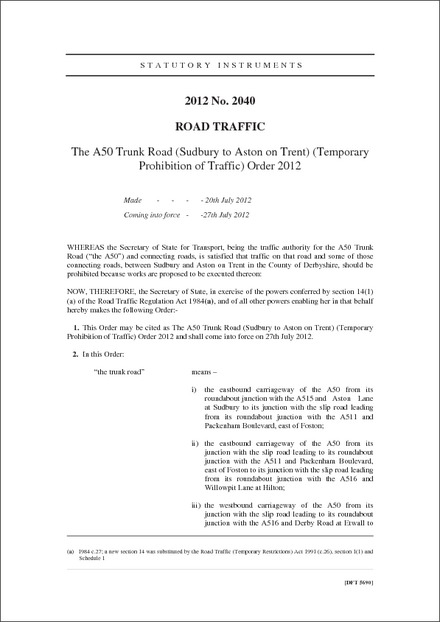 The A50 Trunk Road (Sudbury to Aston on Trent) (Temporary Prohibition of Traffic) Order 2012