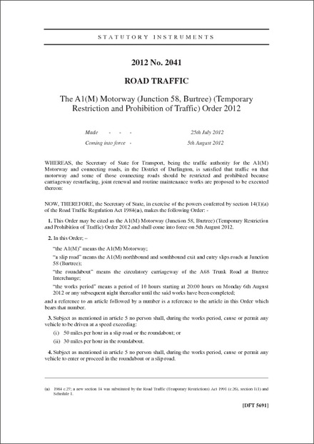 The A1(M) Motorway (Junction 58, Burtree) (Temporary Restriction and Prohibition of Traffic) Order 2012