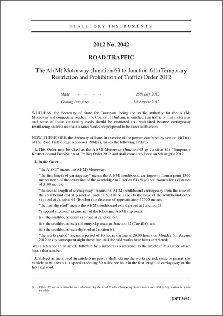 The A1(M) Motorway (Junction 63 to Junction 61) (Temporary Restriction and Prohibition of Traffic) Order 2012