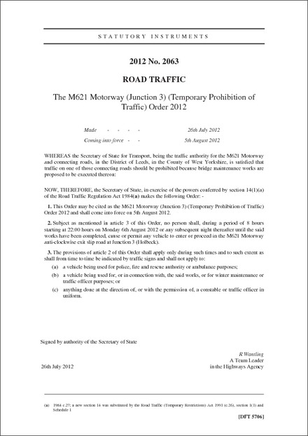 The M621 Motorway (Junction 3) (Temporary Prohibition of Traffic) Order 2012