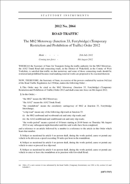 The M62 Motorway (Junction 33, Ferrybridge) (Temporary Restriction and Prohibition of Traffic) Order 2012