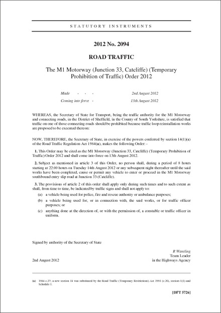 The M1 Motorway (Junction 33, Catcliffe) (Temporary Prohibition of Traffic) Order 2012