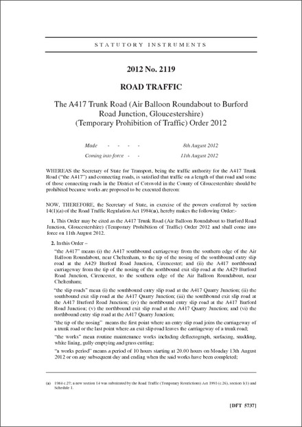 The A417 Trunk Road (Air Balloon Roundabout to Burford Road Junction,Gloucestershire) (Temporary Prohibition of Traffic) Order 2012