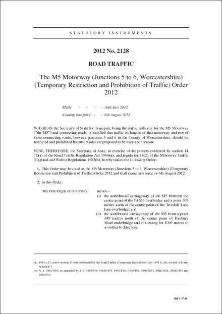 The M5 Motorway (Junctions 5 to 6, Worcestershire) (Temporary Restriction and Prohibition of Traffic) Order 2012