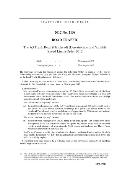 The A3 Trunk Road (Hindhead) (Derestriction and Variable Speed Limit) Order 2012