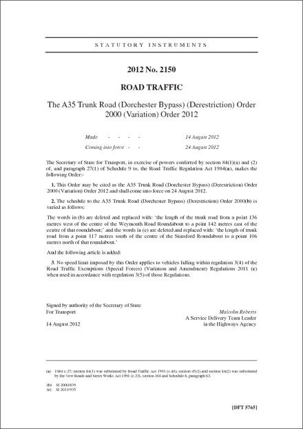 The A35 Trunk Road (Dorchester Bypass) (Derestriction) Order 2000 (Variation) Order 2012