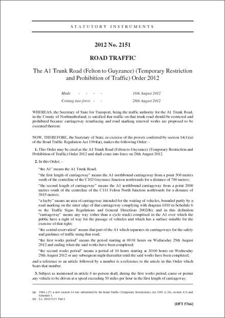 The A1 Trunk Road (Felton to Guyzance) (Temporary Restriction and Prohibition of Traffic) Order 2012