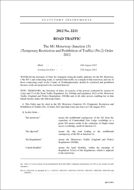 The M1 Motorway (Junction 15) (Temporary Restriction and Prohibition of Traffic) (No.2) Order 2012