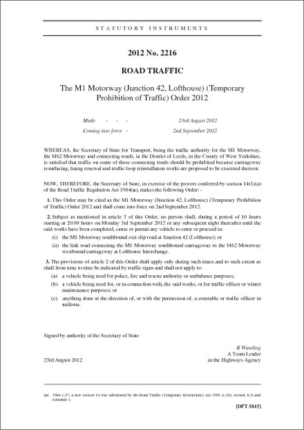 The M1 Motorway (Junction 42, Lofthouse) (Temporary Prohibition of Traffic) Order 2012